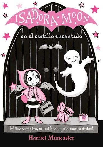 Libro Isadora Moon En El Castillo Encantado