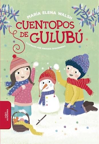Papel CUENTOPOS DE GULUBU (SERIE ROJA) (+7 AÑOS) (ILUSTRADO) (COLECCION BIBLIOTECA INFANTIL Y JUVENIL)