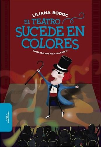 Libro El Teatro Sucede En Colores