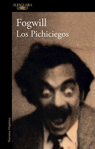 Papel PICHICIEGOS (COLECCION NARRATIVA HISPANICA)
