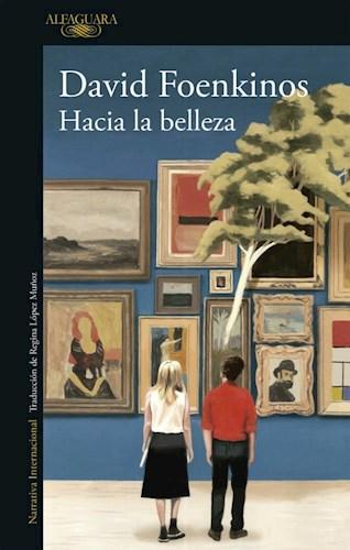 Papel HACIA LA BELLEZA (COLECCION NARRATIVA INTERNACIONAL)
