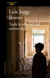 Libro Toda La Soledad Del Centro De La Tierra