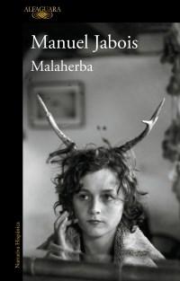 Papel MALAHERBA (COLECCION NARRATIVA HISPANICA)