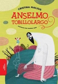 Papel ANSELMO TOBILLOLARGO (COLECCION BIBLIOTECA INFANTIL Y JUVENIL) [ILUSTRADO] [+7 AÑOS]