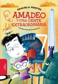 Libro Amadeo Y Otra Gente Extraordinaria