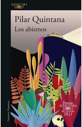 Papel ABISMOS (COLECCION NARRATIVA HISPANICA) [PREMIO ALFAGUARA DE NOVELA 2021]