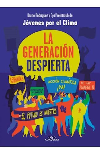 Papel GENERACION DESPIERTA (COLECCION NO FICCION)