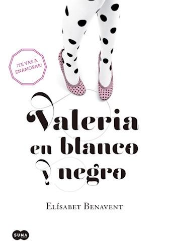 Libro Valeria En Blanco Y Negro (Valeria 3)