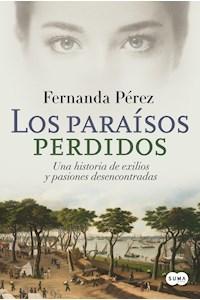 Papel Paraísos Perdidos, Los