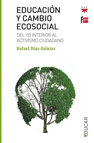Libro Educacion Y Cambio Ecosocial