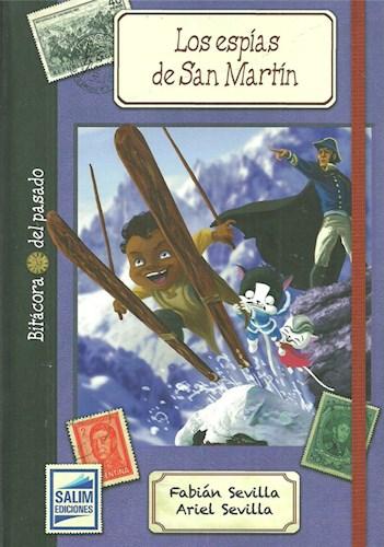 Libro Los Espias De San Martin (Colec Bitacora Del Pasado)