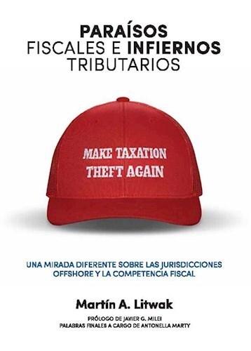 Libro Paraisos Fiscales E Infiernos Tributarios