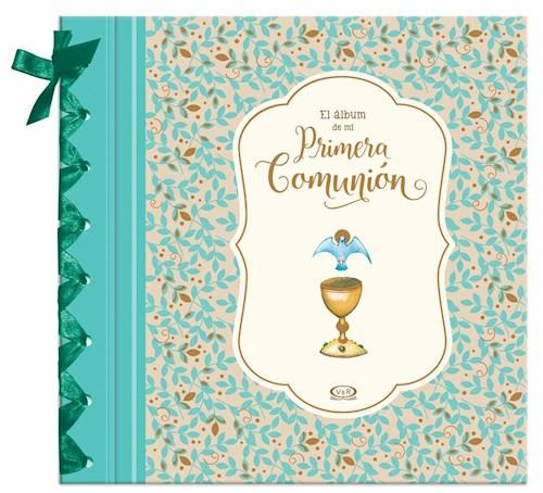 Libro El Album De Mi Primera Comunion