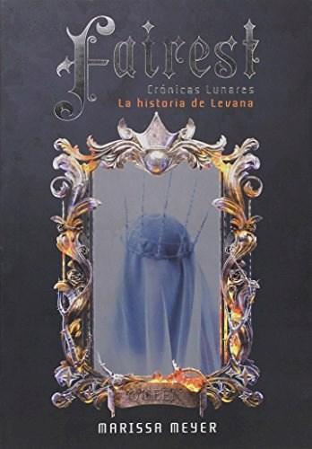 Libro Fairest  ( Libro 5 De La Saga Cronicas Lunares )