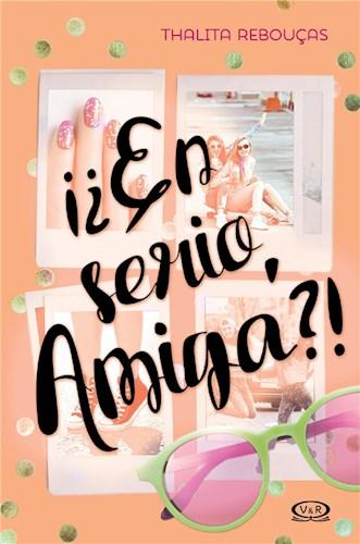 E-book ¡¿En Serio, Amiga?!