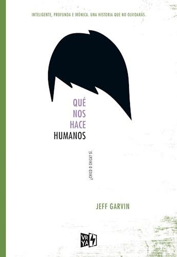 Que Nos Hace Humanos por GARVIN JEFF - 9789877471892 - Cúspide Libros