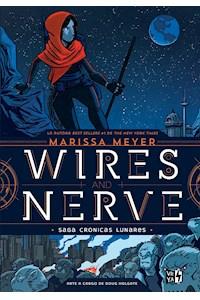Papel Wires And Nerve (Saga Cronicas Lunares 7)