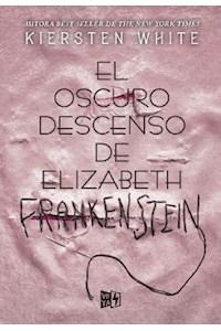 Papel El Oscuro Descenso De Elizabeth Frankestein