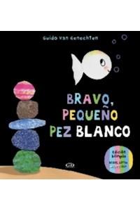 Papel Bravo, Pequeño Pez Blanco