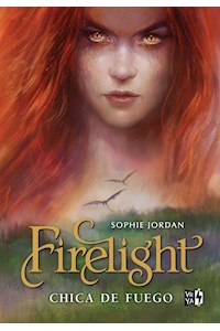 Papel Firelight: Chica De Fuego - Ed. De Lujo
