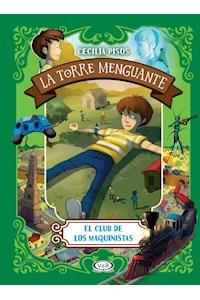 Papel Club De Los Maquinistas, El . La Torre Menguante (8+)