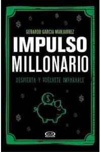 Papel Impulso Millonario - Despierta Y Vuelvete Imparable