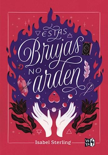 Libro Estas Brujas No Arden
