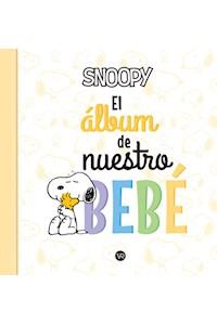 Papel Snoopy- El Álbum De Nuestro Bebé