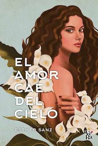 Libro El Amor Cae Del Cielo