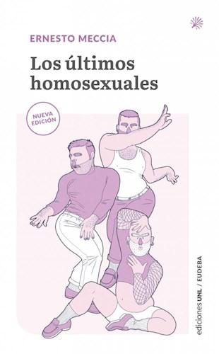 Papel LOS ULTIMOS HOMOSEXUALES
