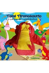 Papel Tomi Tiranosaurio Y Su Fiesta De Cumpleaños - Titiriteros
