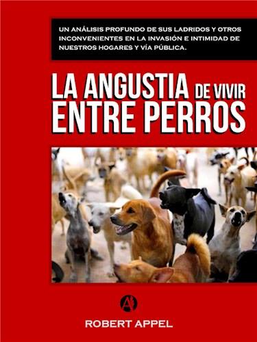 E-book La Angustia De Vivir Entre Perros