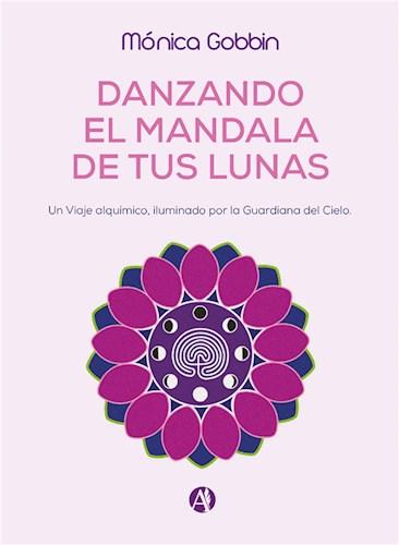 E-book Danzando El Mandala De Tus Lunas