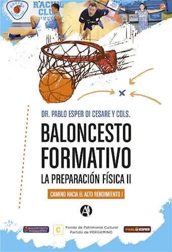 E-book Baloncesto formativo la preparación física II, camino hacia el alto rendimiento