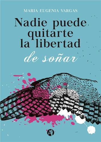 E-book Nadie puede quitarte la libertad de soñar