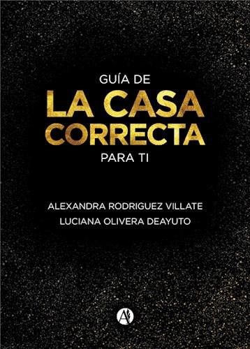 E-book La Casa Correcta Para Ti