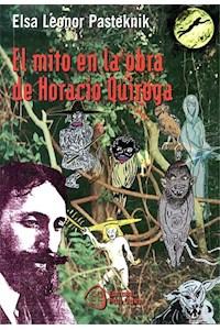 Papel El Mito En La Obra De Horacio Quiroga