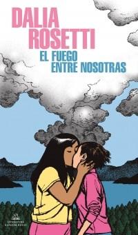 Papel FUEGO ENTRE NOSOTRAS
