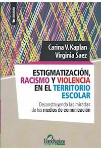 Papel Estigmatización, Racismo Y Violencia En El Territorio Escolar.