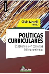 Papel Políticas Curriculares - Experiencias En Contextos Latinoamericanos