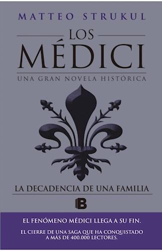 LIBRO LA DECADENCIA DE UNA FAMILIA (MEDICI IV)
