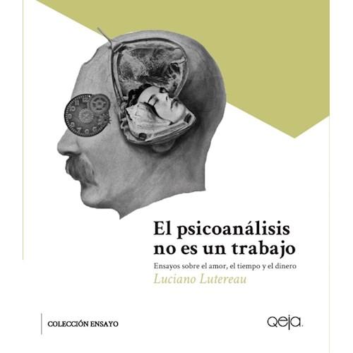 Papel EL PSICOANÁLISIS NO ES UN TRABAJO