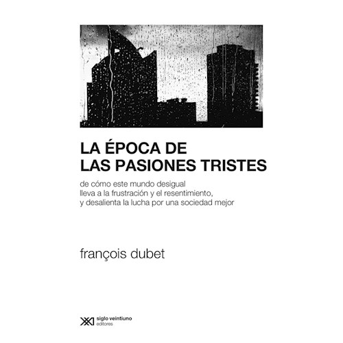 Papel EPOCA DE LAS PASIONES TRISTES, LA