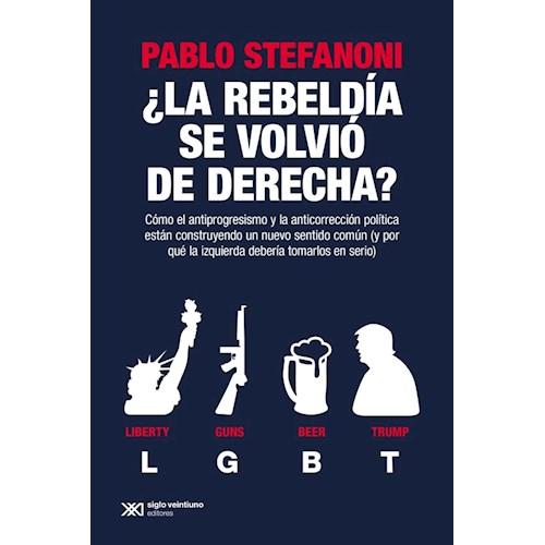 Papel REBELDÍA SE VOLVIÓ DE DERECHA?, LA