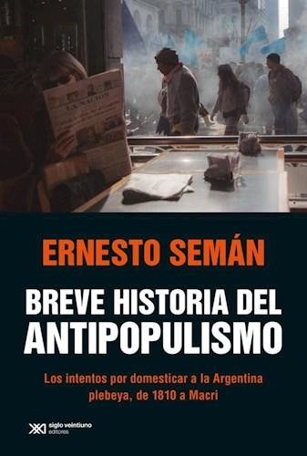 Libro Breve Historia Del Antipopulismo