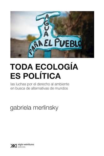 LIBRO TODA ECOLOGIA ES POLITICA