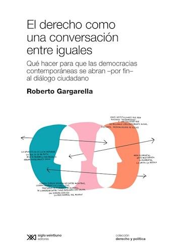 Libro El Derecho Como Una Conversacion Entre Iguales