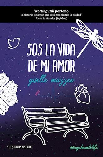 Libro Sos La Vida De Mi Amor