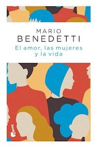 Papel El Amor Las Mujeres Y La Vida