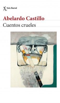 Papel CUENTOS CRUELES (COLECCION BIBLIOTECA ABELARDO CASTILLO)